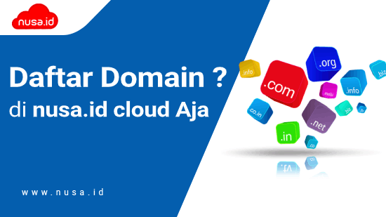 Cara Mendaftar Domain Murah di nusa.id cloud   nusa.id cloud